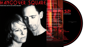 Hangover Square 'Painting With An Open Heart' CD Album